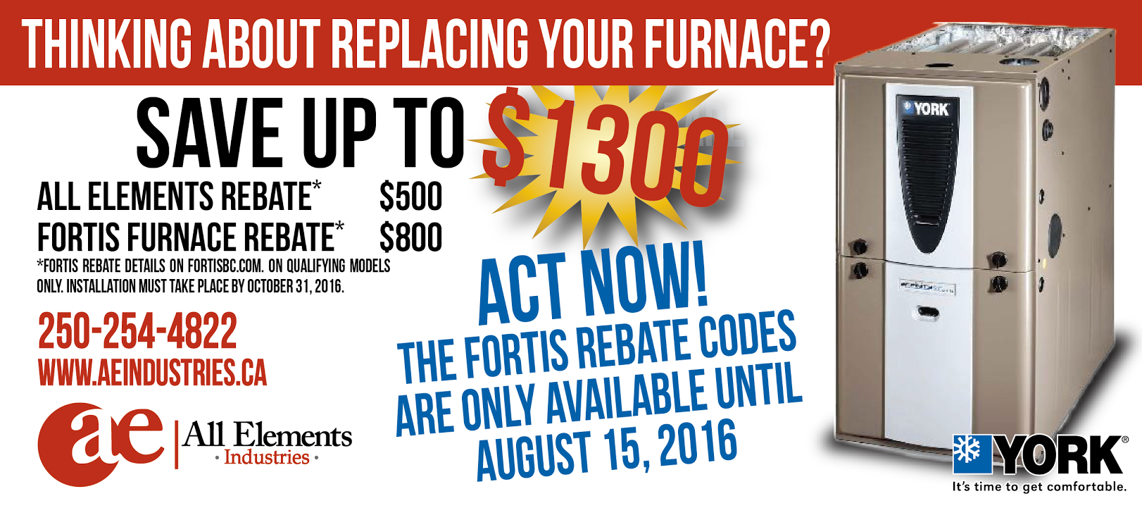 SAVE MONEY WITH THE FORTIS REBATE ON YOUR FURNACE REPLACEMENT